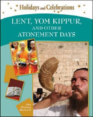 Lent, Yom Kippur, and Other Atonement Days (Hardcover): Amy Hackney Blackwell
