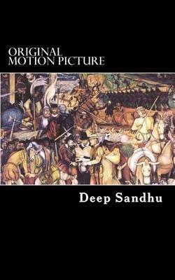 Original Motion Picture (Paperback): Deep Sandhu