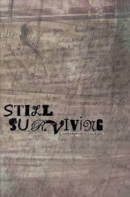 Still Surviving (Paperback): autobiography of the Class of 2017