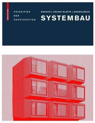 Systembau (English, German, Electronic book text): Ulrich Knaack, Sharon Chung-Klatte, Reinhard Hasselbach