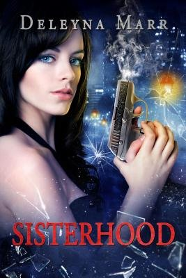Sisterhood (Electronic book text): Deleyna Marr