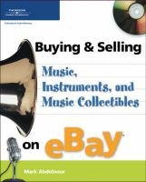 Buying and Selling Music, Instruments, and Music Collectibles on Ebay (Paperback, illustrated edition): mark abdelnour