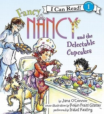 Fancy Nancy and the Delectable Cupcakes (Downloadable audio file): Robin Preiss-Glasser