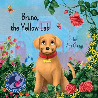 Bruno, the Yellow Lab (Paperback): Ana Ortega