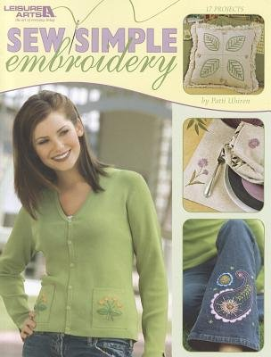 Sew Simple Embroidery (Paperback): Leisure Arts