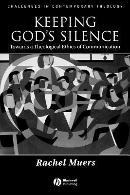 Keeping God's Silence (Paperback, New): Rachel Muers