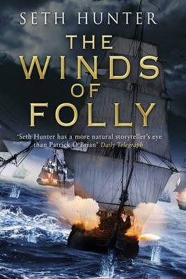 The Winds of Folly (Paperback): Seth Hunter