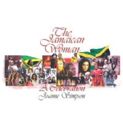 The Jamaican Woman - A Celebration (Hardcover, illustrated edition): Joanne Simpson