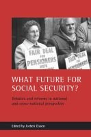 What Future for Social Security? - Debates and Reforms in National and Cross-national Perspective (Book): Jochen Clasen