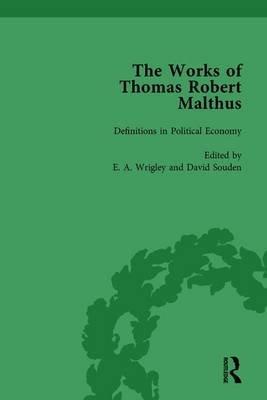The Works of Thomas Robert Malthus, Volume 8 (Hardcover): E. A. Wrigley, David Souden