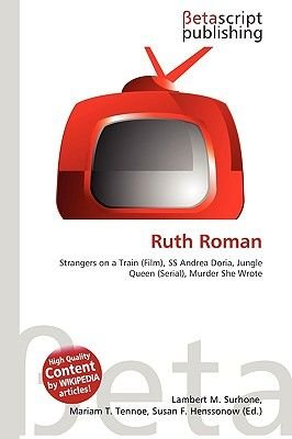 Ruth Roman (Paperback): Lambert M. Surhone, Miriam T. Timpledon, Susan F. Marseken