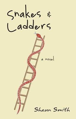 Snakes & Ladders (Electronic book text): Shaun Smith