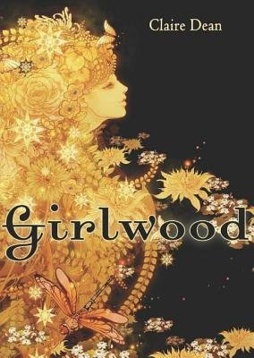 Girlwood (Electronic book text): Claire Dean