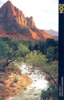 Zion National Park - Sanctuary in the Desert (Paperback, illustrated edition): Nicky Leach