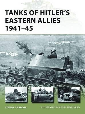 Tanks of Hitler's Eastern Allies 1941-45 (Paperback): Steven J. Zaloga