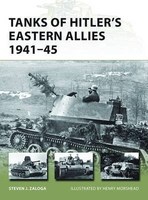 Tanks of Hitler's Eastern Allies 1941-45 (Paperback): Steven J. Zaloga