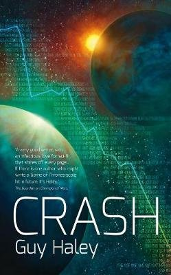 The Crash (Paperback): Guy Haley