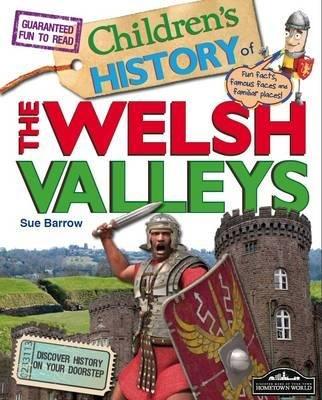Welsh Valleys Children's History, 2 (Hardcover): Sue Barrow