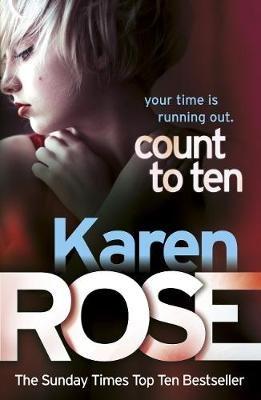 Count to Ten (The Chicago Series Book 5) (Electronic book text, Digital original): Karen Rose