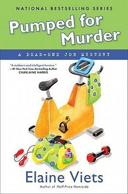 Pumped for Murder - A Dead-End Job Mystery (Hardcover): Elaine Viets