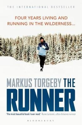 The Runner - Four Years Living and Running in the Wilderness (Paperback): Markus Torgeby