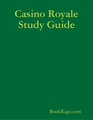 Casino Royale Study Guide (Electronic book text): BookRags.com