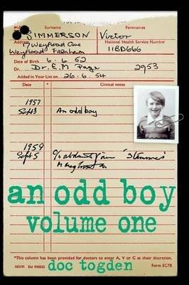 An Odd Boy, Volume 1 (Paperback): Doc Togden