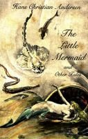 """the Little Mermaid and Other Tales (Hardcover, New edition): Hans Christian Andersen"