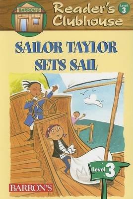 Sailor Taylor Sets Sail (Paperback): David F Marx