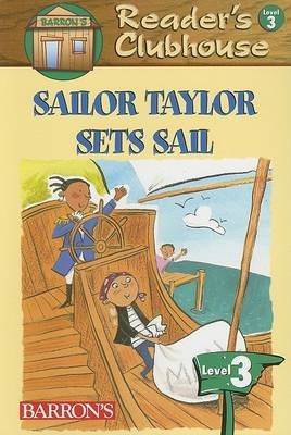 Sailor Taylor Sets Sail (Paperback): David F Marx