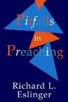 Pitfalls in Preaching (Paperback): Richard L. Eslinger