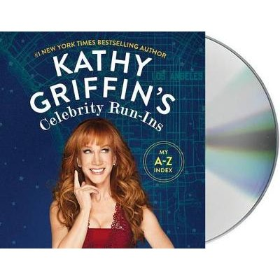Kathy Griffin's Celebrity Run-Ins - My A-Z Index (Standard format, CD): Kathy Griffin