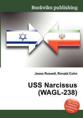 USS Narcissus (Wagl-238) (Paperback): Jesse Russell, Ronald Cohn