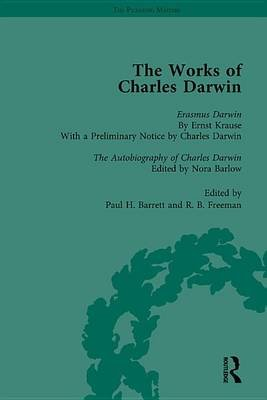 The Works of Charles Darwin: Vol 29: Erasmus Darwin (1879) / the Autobiography of Charles Darwin (1958) (Electronic book text):...