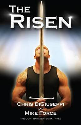 The Risen (Electronic book text): Chris Digiuseppi, Mike Force