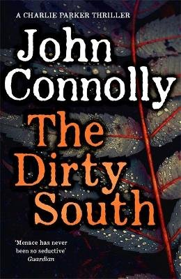 The Dirty South (Paperback): John Connolly