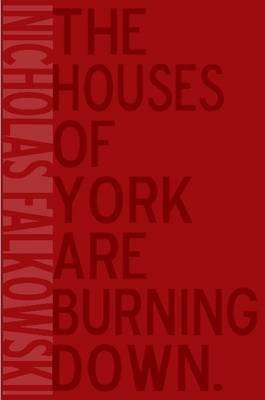 Housesofyork (Paperback): Nicholas Falkowski