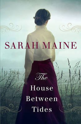 The House Between Tides (Paperback): Sarah Maine
