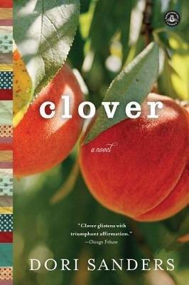 Clover (Paperback): Dori Sanders