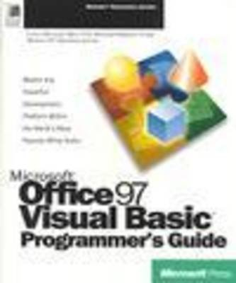 Microsoft Office 97 Visual Basic Programmer's Guide (Paperback): Microsoft Press