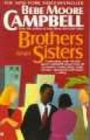 Brothers and Sisters (Paperback): Bebe Moore Campbell