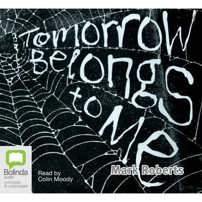 Tomorrow Belongs To Me (Standard format, CD, Unabridged edition): Colin Moody
