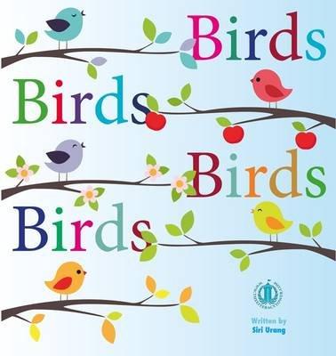 Birds Birds Birds Birds (Paperback): Siri Urang