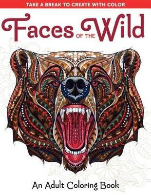 Faces of the Wild: An Adult Coloring Book (Paperback): Spring House Press