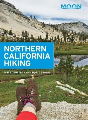 Moon Northern California Hiking (2nd ed) (Paperback, 2nd edition): Tom Stienstra, Ann Marie Brown