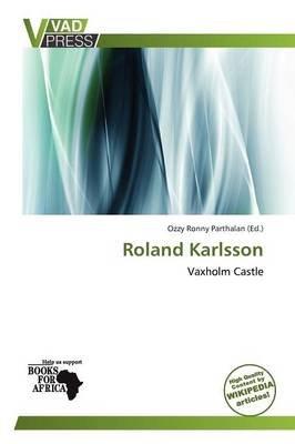 Roland Karlsson (Paperback): Ozzy Ronny Parthalan