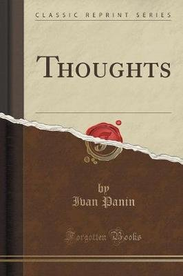 Thoughts (Classic Reprint) (Paperback): Ivan Panin