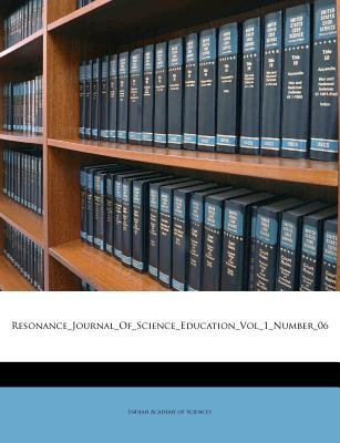 Resonance_journal_of_science_education_vol_1_number_06 (Paperback): Indian Academy of Sciences