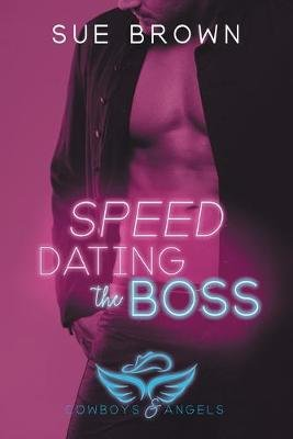 Speed Dating the Boss (Paperback): Sue Brown