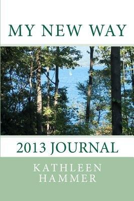 My New Way (Paperback): Kathleen Hammer